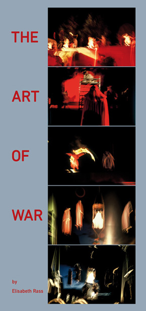 Elisabeth Rass, THE ART OF WAR
